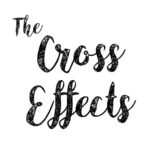 THE CROSS EFFECTS