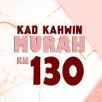 Kad Kahwin Murah RM 130