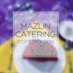 Mazlin Catering Port Dickson