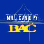 Mr. Canopy by BAC